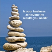 Is your business achieving the results you need?